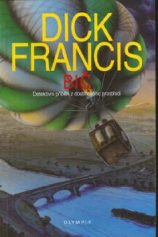 Carte Bič Dick Francis