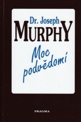 Carte Moc podvědomí Joseph Murphy