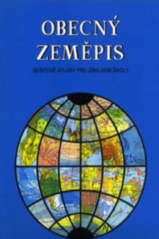 Obecný zeměpis sešitové atlasy pro ZŠ