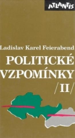 Carte Politické vzpomínky II. Ladislav Karel Feierabend
