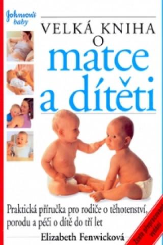 Velká kniha o matce a dítěti