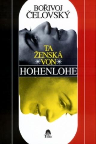 Ta ženská von Hohenlohe