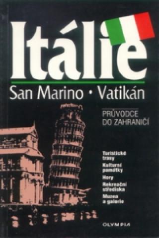 Itálie, San Marino, Vatikán