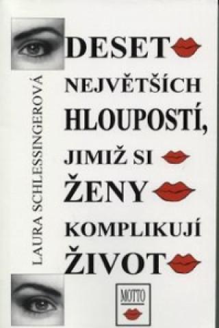 Deset největ.hloupostí /ženy/