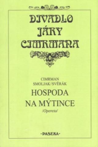 Divadlo Járy Cimrmana Hospoda na mýtince