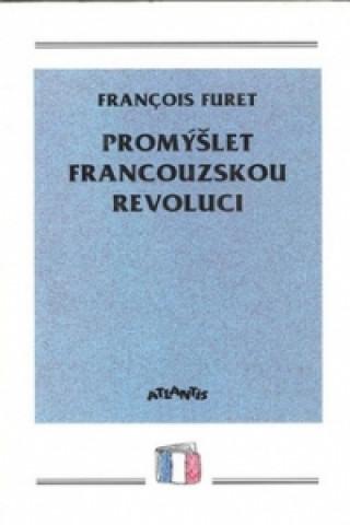 Promýšlet francouzskou revoluci