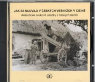 CD Jak se mluvilo v českých vesnicích v cizině