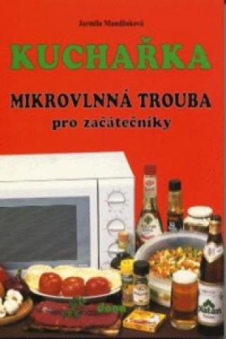 Kuchařka Mikrovlnná trouba