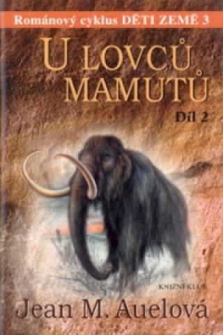 U lovců mamutů 2.