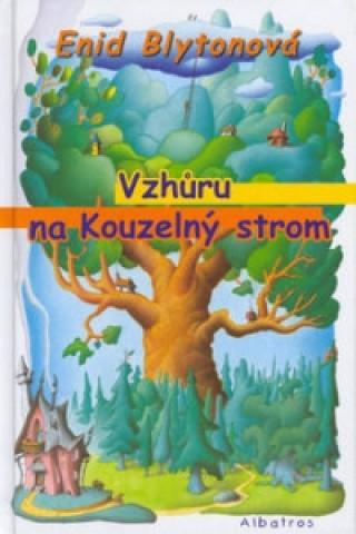 Vzhůru na Kouzelný strom