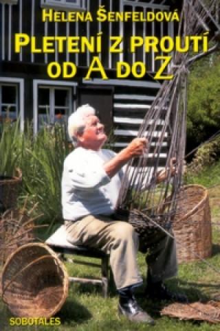 Pletení z proutí od A do Z
