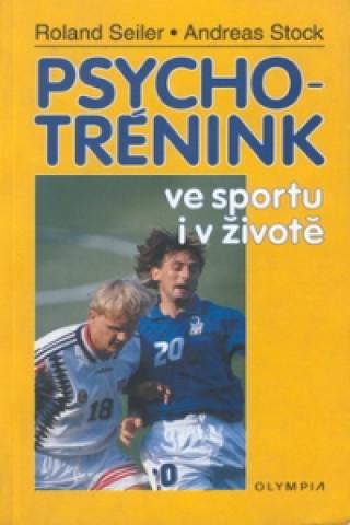 Psychotrénink ve sportu i v životě