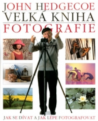 Velká kniha fotografie