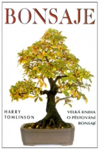 Bonsaje Velká kniha o pěstování