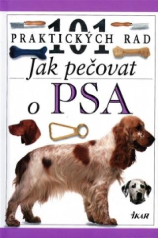 101 rad Jak pečovat o psa