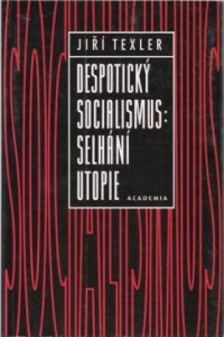 Despotický socialismus:
