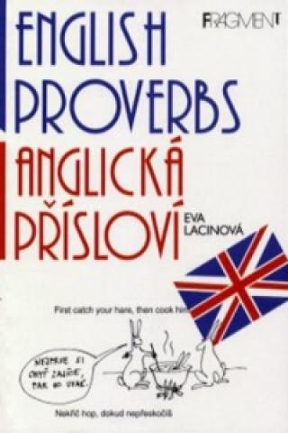 English Proverbs Anglická přísloví