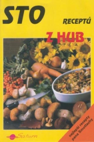 Sto receptů z hub