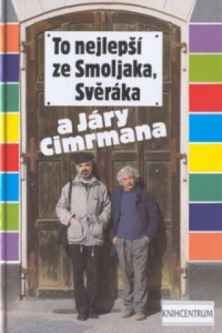 To nejlepší ze Smoljaka ...  1