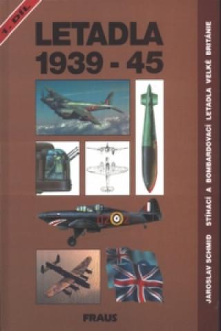 Letadla 1939-45 1.díl