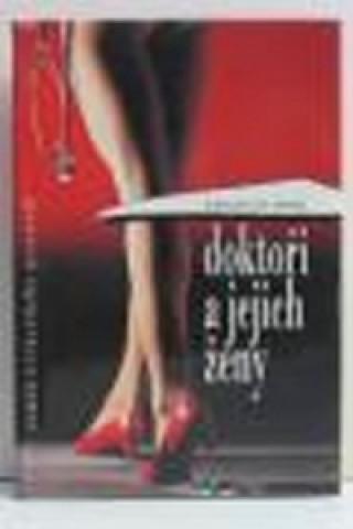 Doktoři a jejich ženy