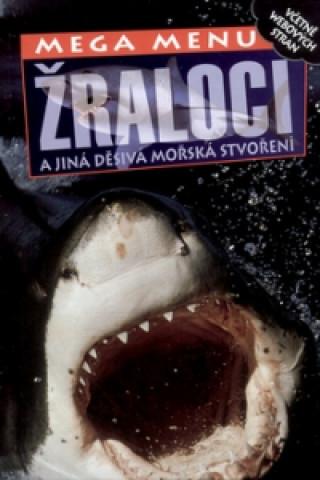 Žraloci a jiná děsivá stvoření