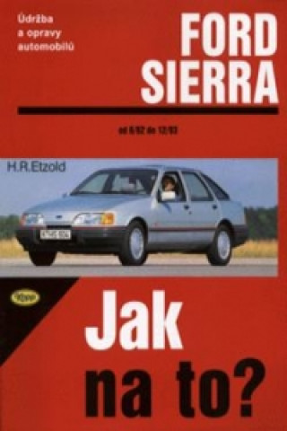Ford Sierra od 6/82 do 2/93
