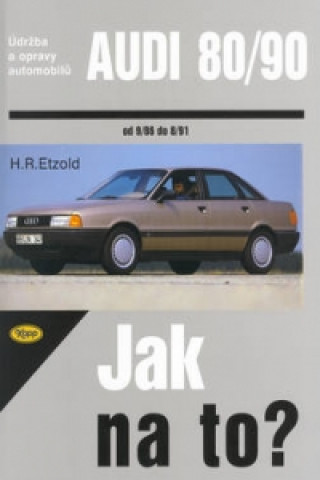 Audi 80/90 od 9/86 do 8/91