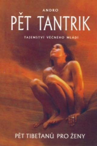 Pět tantrik