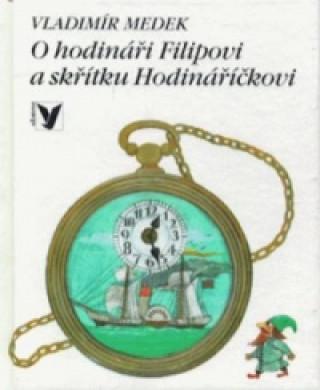 O hodináři Filipovi a skřítku