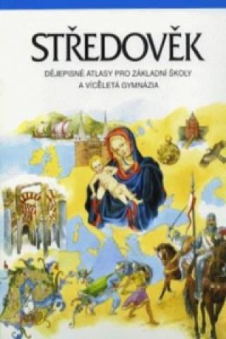 Carte Středověk dějepisné atlasy pro ZŠ a víceletá gymnázia Helena Mandelová
