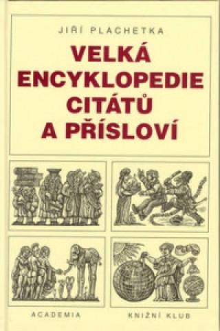 Velká encyklopedie citátů a přísloví