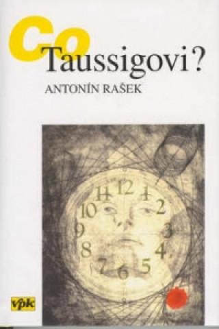 Co Taussigovi?