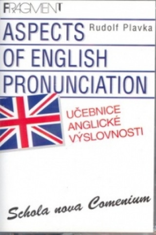 Učebnice anglické výslovnosti Aspects of English Pronunciation
