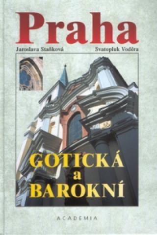 Praha gotická a barokní