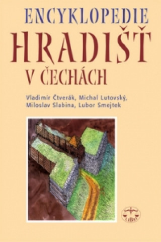 Encyklopedie hradišť v Čechách