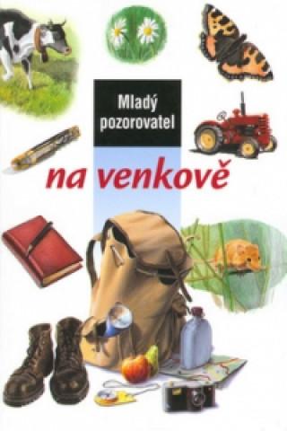 Mladý pozorovatel na venkově