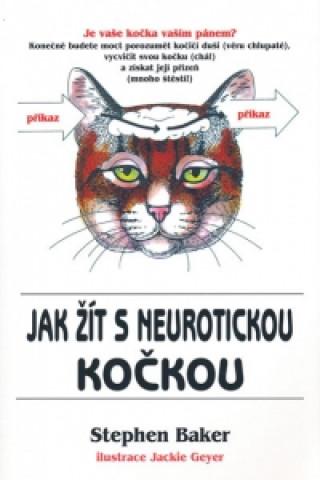 Jak žít s neurotickou kočkou