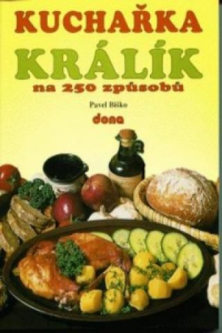 Kuchařka Králík na 250 způsobů