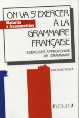 On va s' exercer a la grammaire francaise