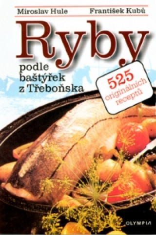 Ryby podle baštýřek z Třeboňska