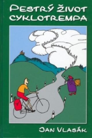 Pestrý život cyklotrempa