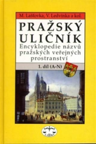 Pražský uličník 1.díl (A-N)