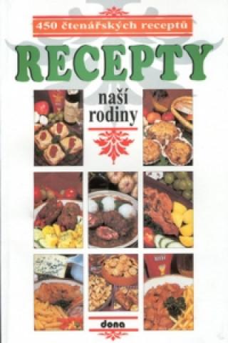Recepty naší rodiny 1. 450 čtenářských receptů