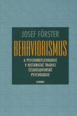 Behaviorismus a psychoreflexologie v historické tradici československé psycholog