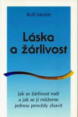 Carte Láska a žárlivost Rolf Merkle
