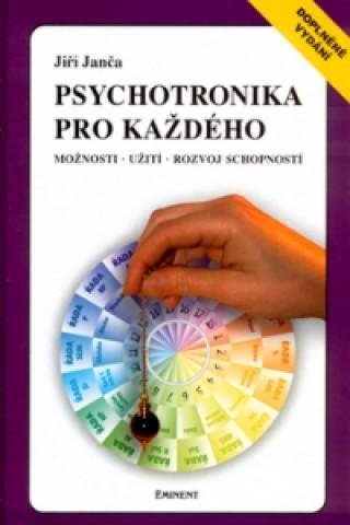 Carte Psychotronika pro každého Jiří Janča