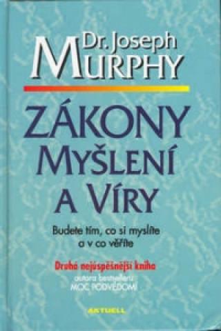 Carte Zákony myšlení a víry Joseph Murphy