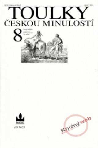 Carte Toulky českou minulostí 8 Petr Hora