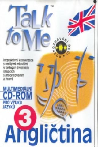 CD ROM Angličtina Talk to Me 3